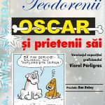 """""""Oscar și prietenii săi"""""""